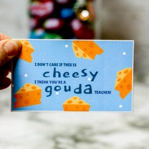 Cheese Teacher's Appreciation Printable