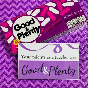 Good and Plenty Candy Teacher's Appreciation Gift